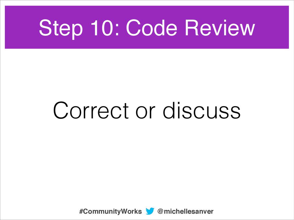 Correct or discuss @michellesanver #CommunityWo...