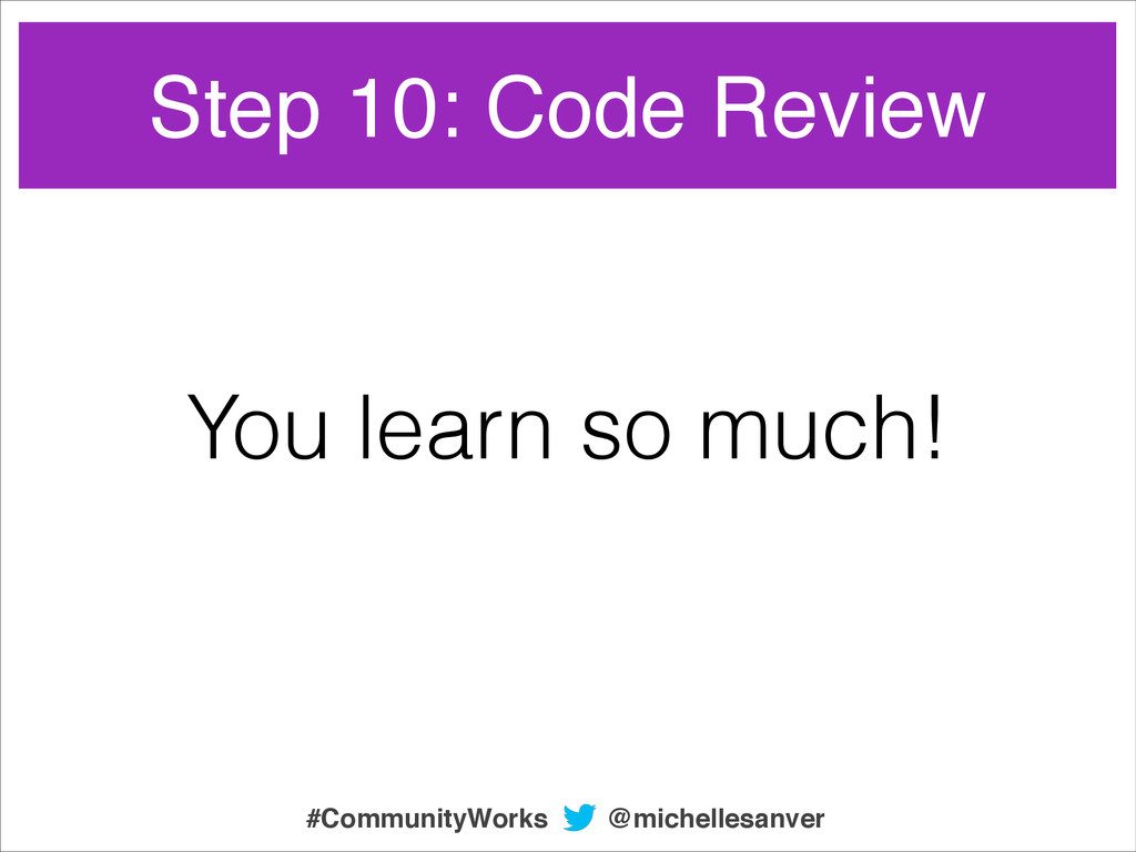 You learn so much! @michellesanver #CommunityWo...