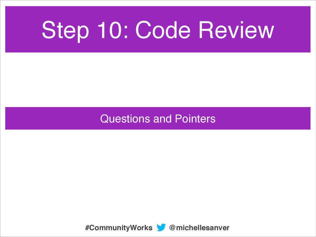 Questions and Pointers @michellesanver #Communi...