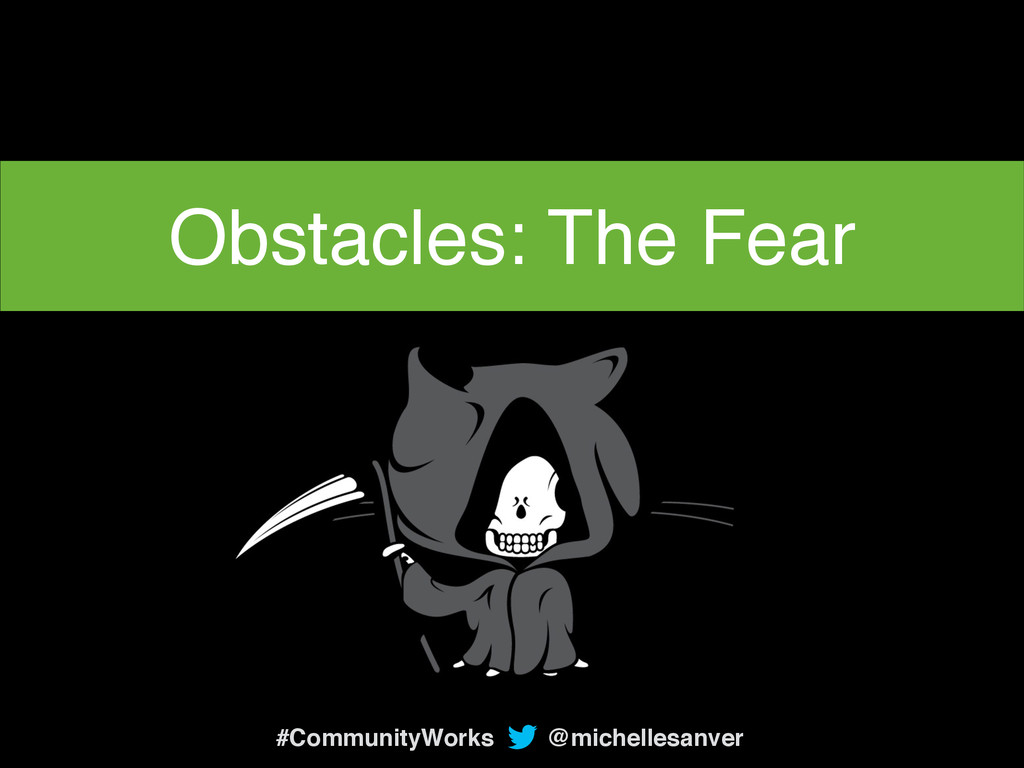 @michellesanver #CommunityWorks Obstacles: The ...