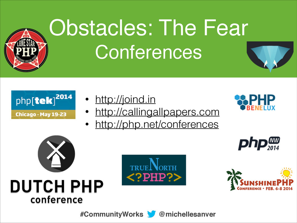 Obstacles: The Fear Conferences • http://joind....