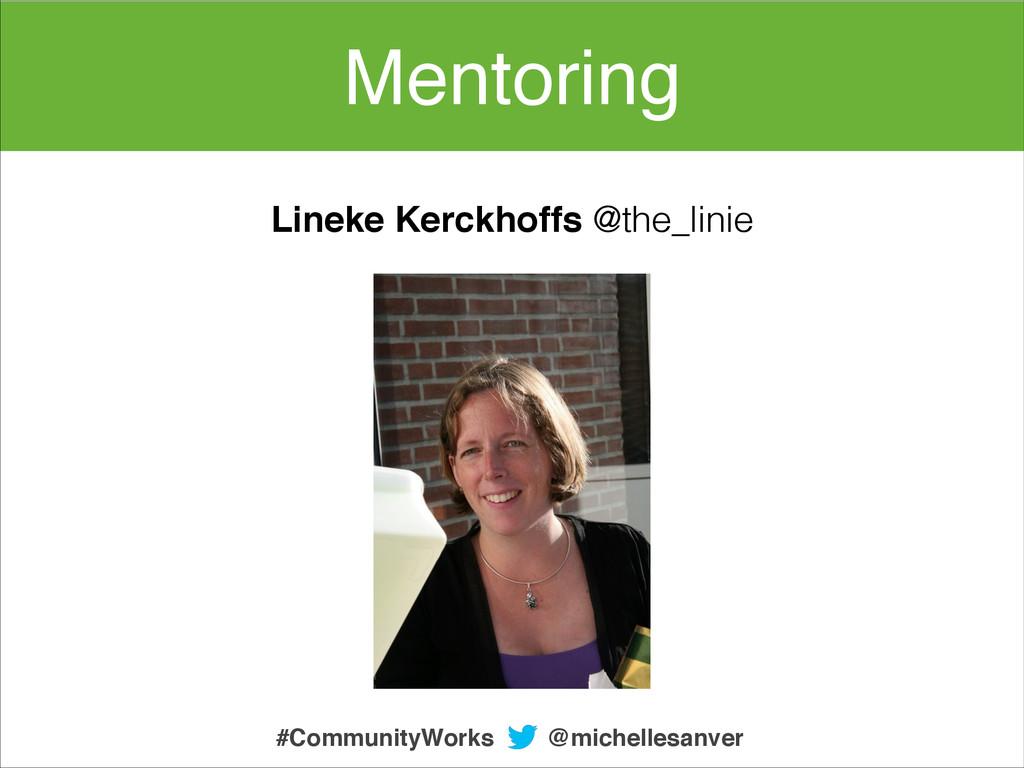 @michellesanver #CommunityWorks Mentoring Linek...
