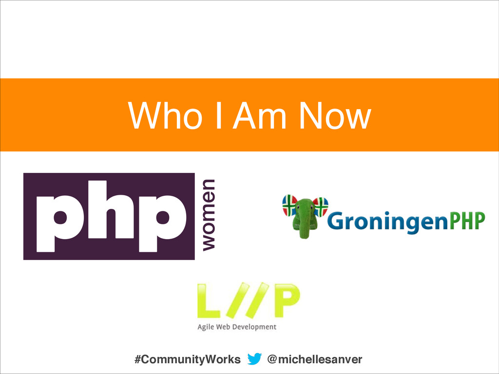@michellesanver #CommunityWorks Who I Am Now