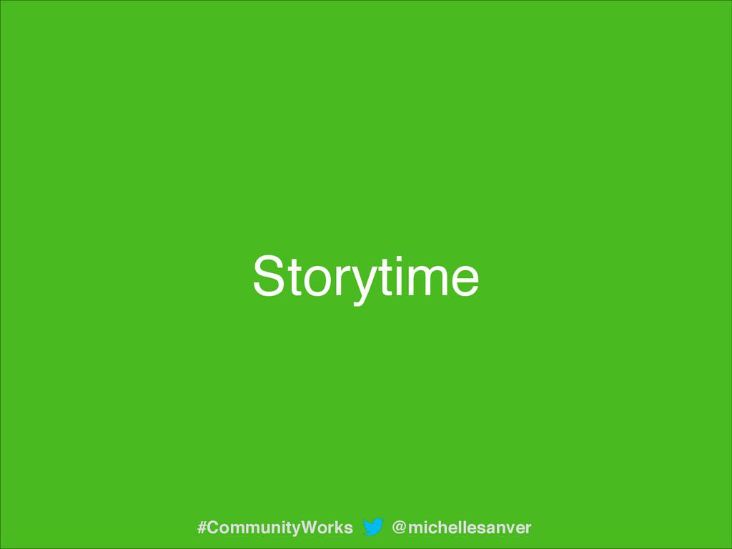 Storytime @michellesanver #CommunityWorks