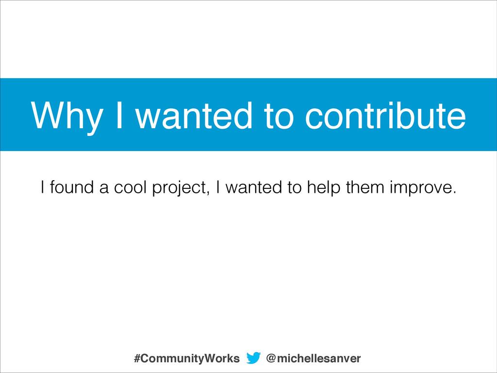 @michellesanver #CommunityWorks I found a cool ...