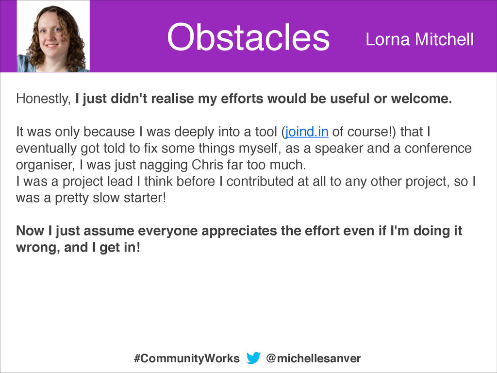 Obstacles Lorna Mitchell Honestly, I just didn'...