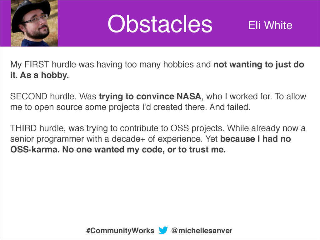 Obstacles Eli White My FIRST hurdle was having ...