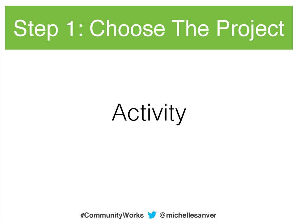 Step 1: Choose The Project Activity @michellesa...