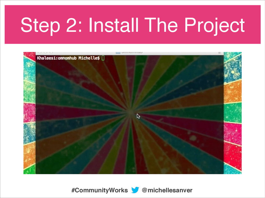 Step 2: Install The Project @michellesanver #Co...