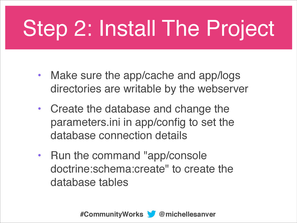 • Make sure the app/cache and app/logs director...