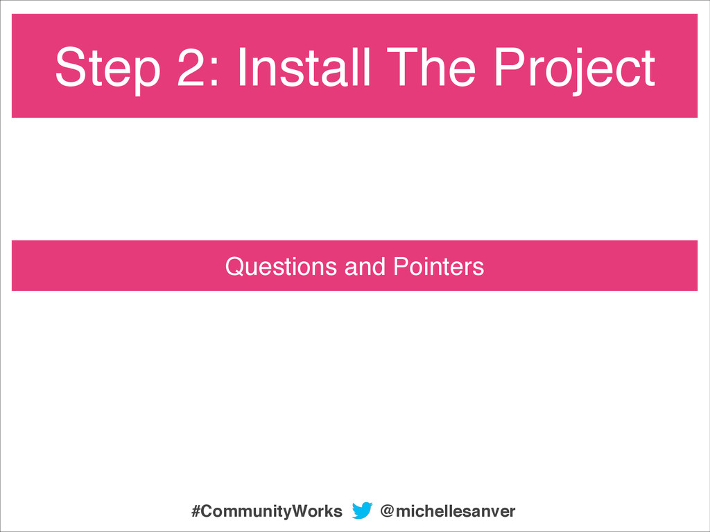 Step 2: Install The Project Questions and Point...