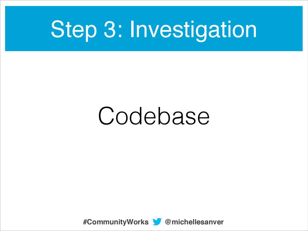 Step 3: Investigation Codebase @michellesanver ...
