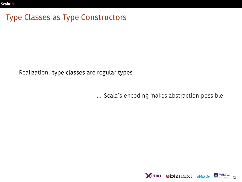 Type Classes as Type Constructors Realization: ...