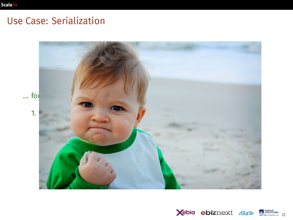 Use Case: Serialization ... for library users 1...