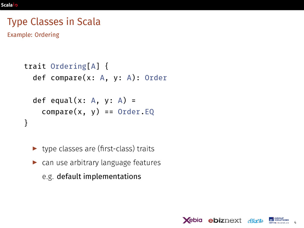 Type Classes in Scala Example: Ordering trait O...