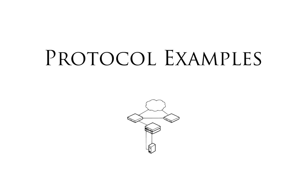 Protocol Examples