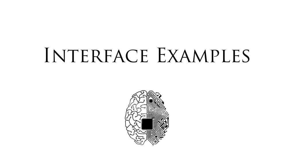Interface Examples