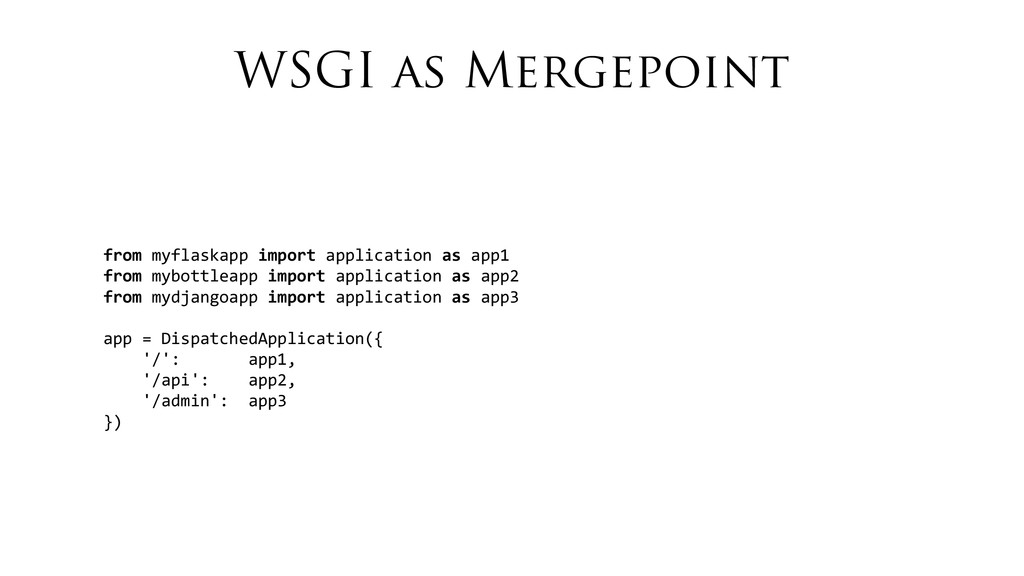 WSGI as Mergepoint from	