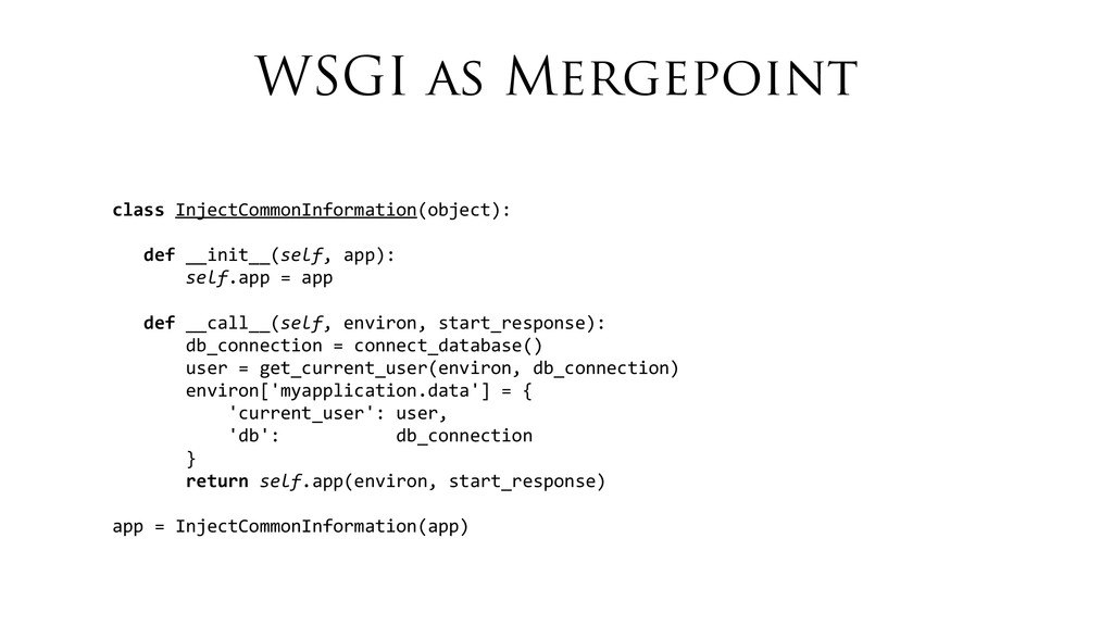 WSGI as Mergepoint class	