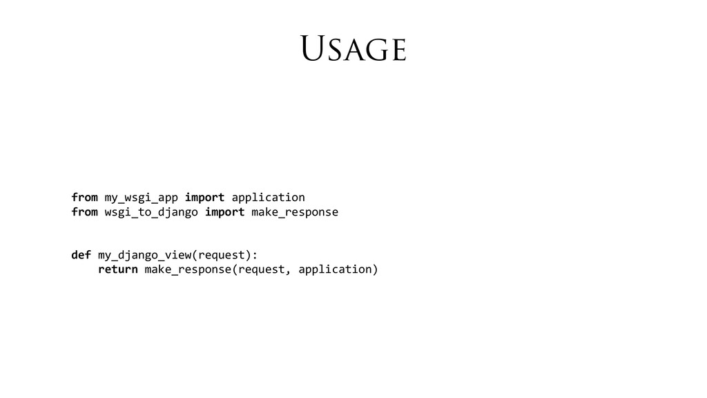Usage from	