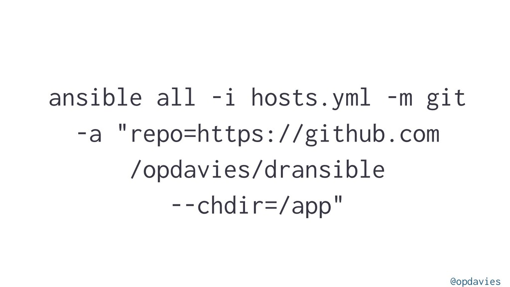"ansible all -i hosts.yml -m git -a ""repo=https:..."