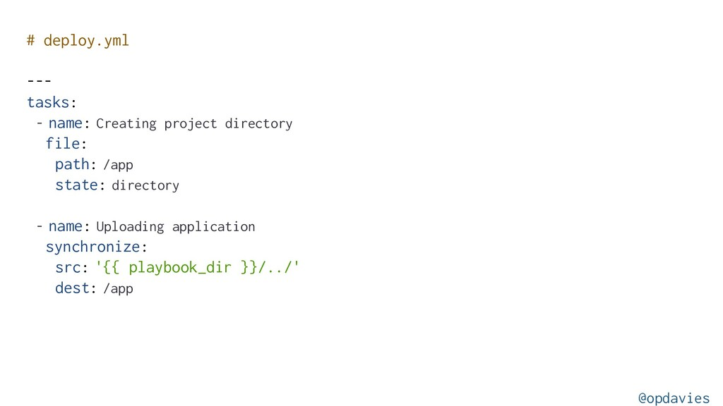 # deploy.yml --- tasks: - name: Creating projec...