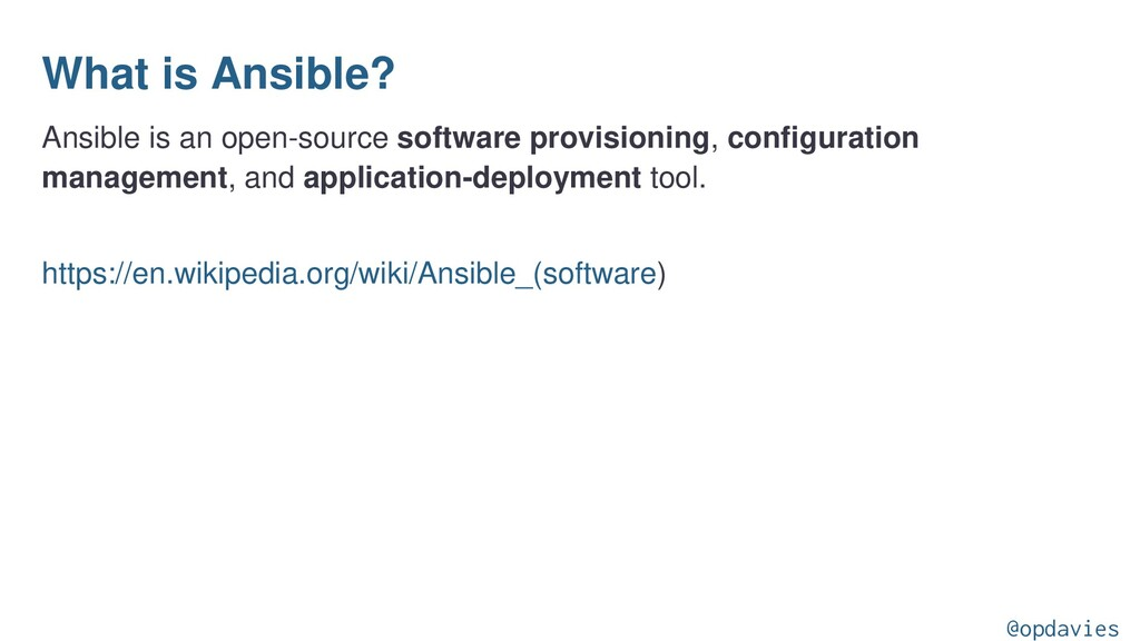 What is Ansible? Ansible is an open-source soft...