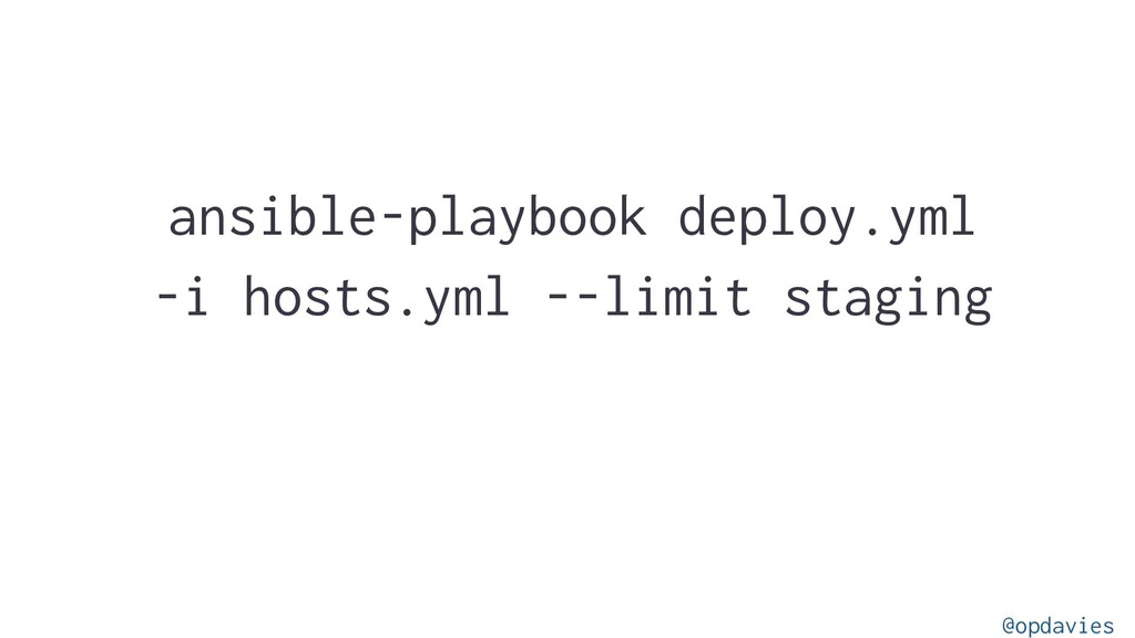 ansible-playbook deploy.yml -i hosts.yml --limi...
