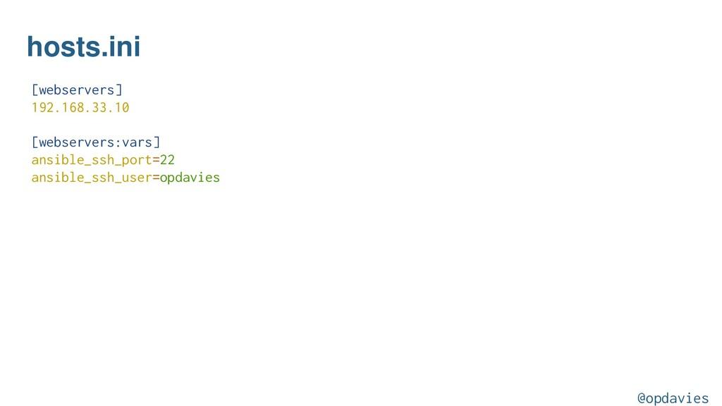 hosts.ini [webservers] 192.168.33.10 [webserver...