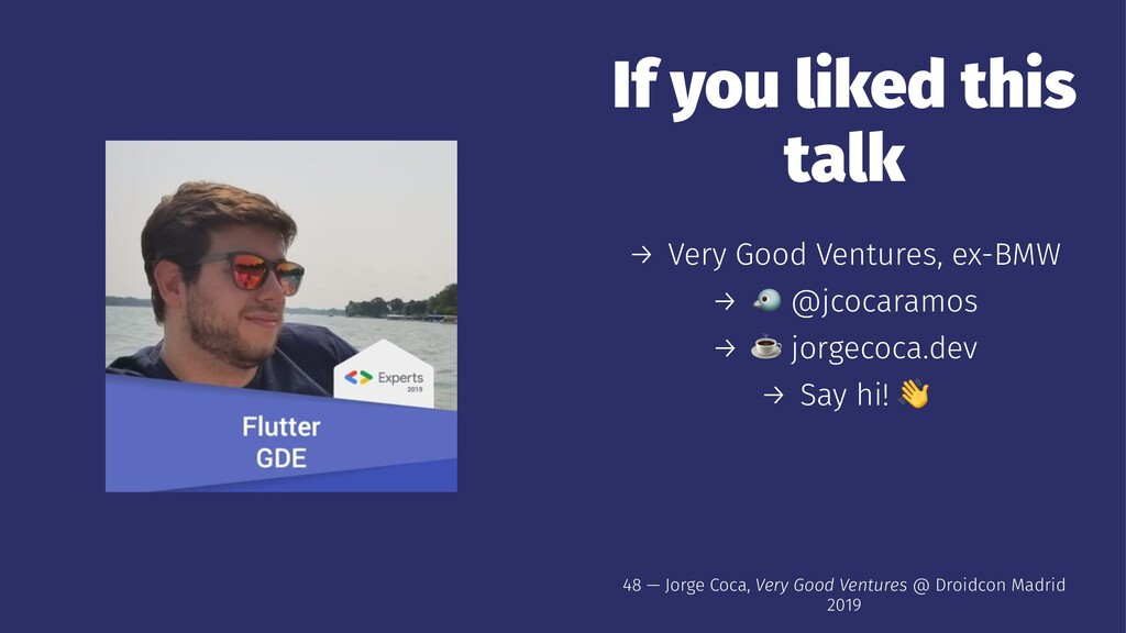 If you liked this talk → Very Good Ventures, ex...
