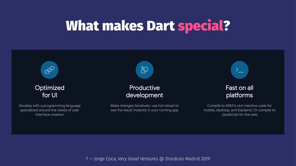 What makes Dart special? 7 — Jorge Coca, Very G...