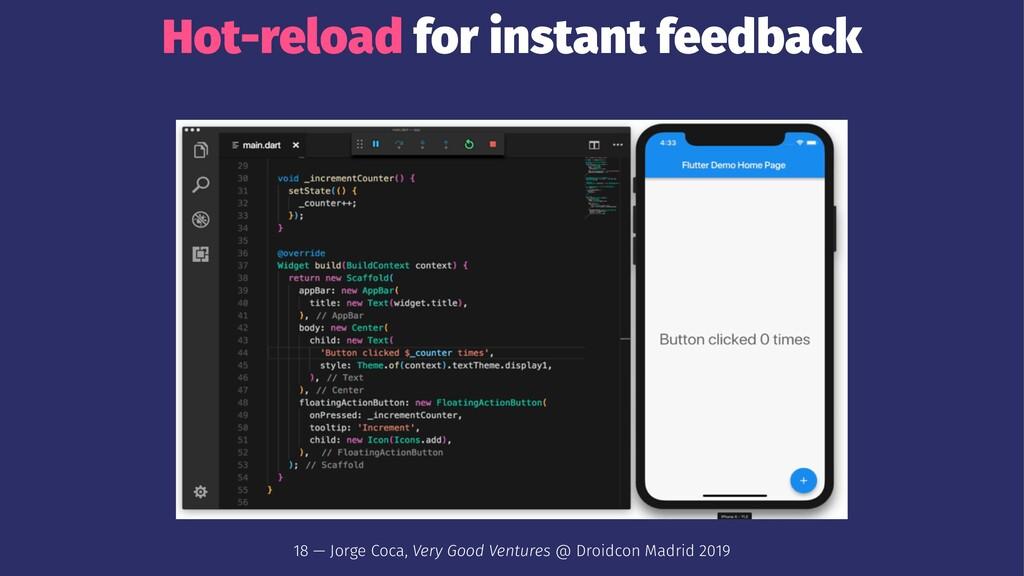 Hot-reload for instant feedback 18 — Jorge Coca...
