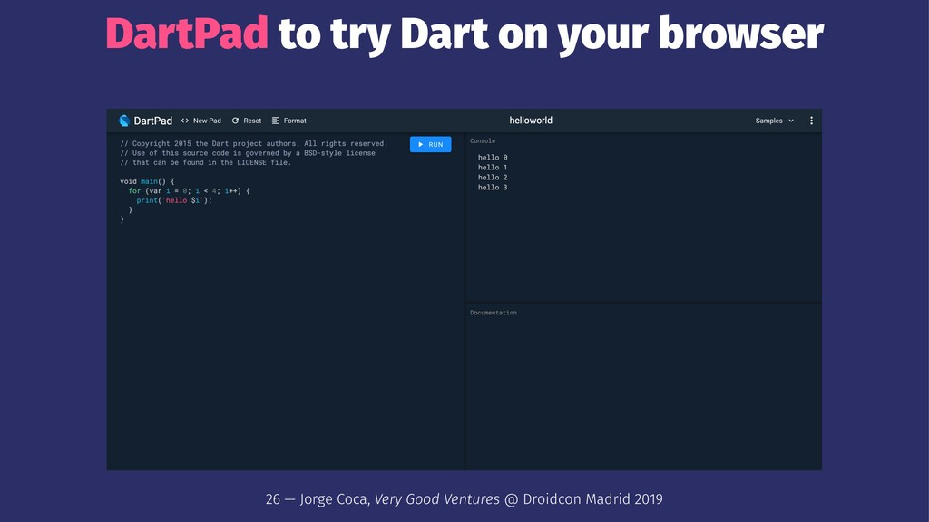 DartPad to try Dart on your browser 26 — Jorge ...