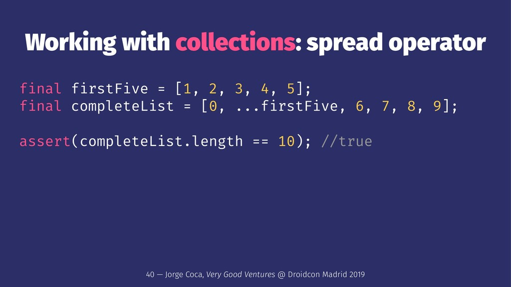Working with collections: spread operator final...