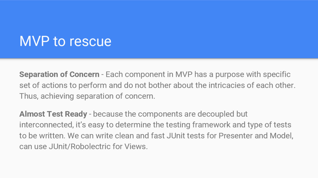 MVP to rescue Separation of Concern - Each comp...