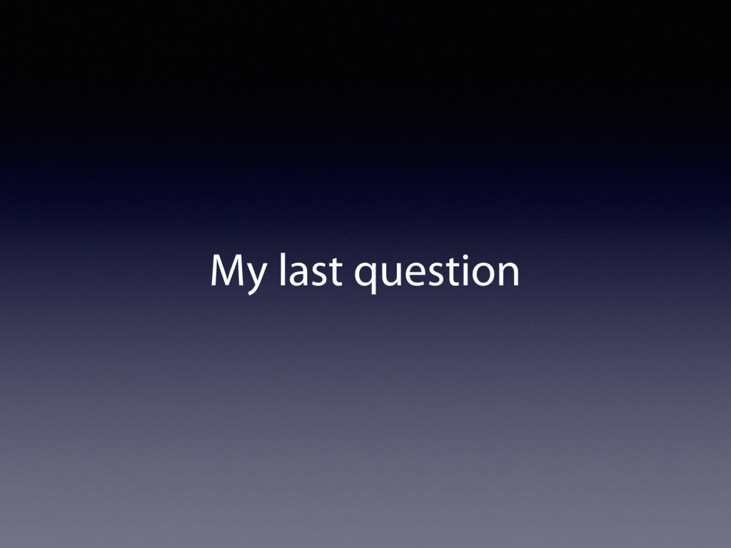 My last question