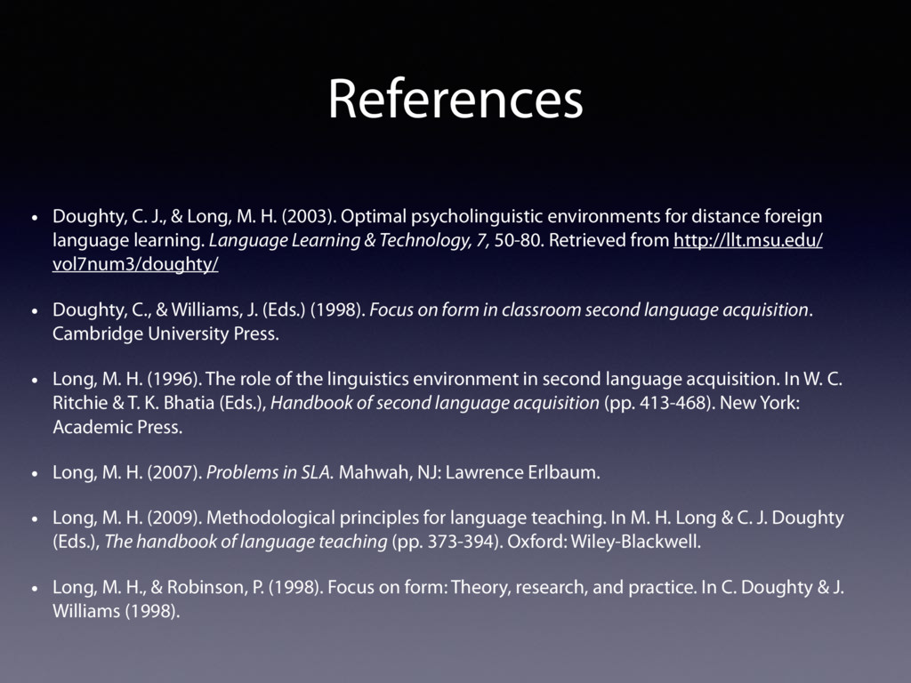 References • Doughty, C. J., & Long, M. H. (200...