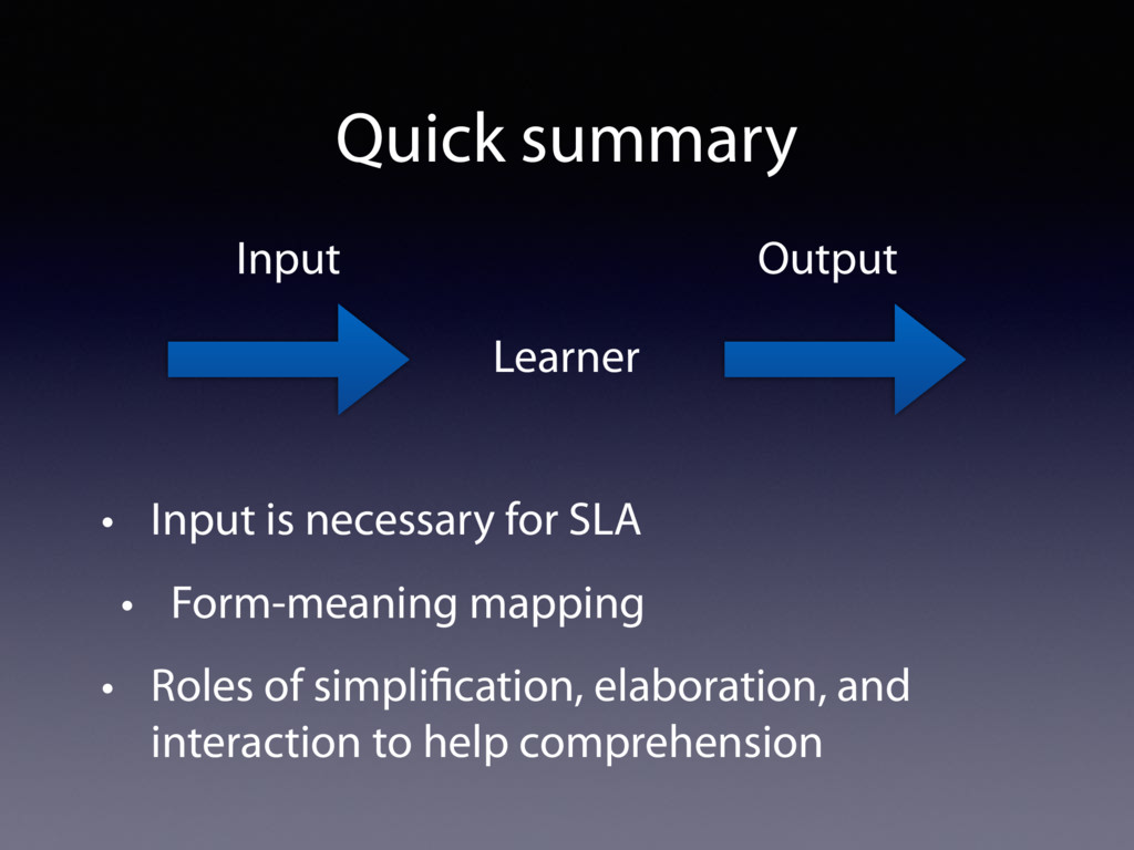 Quick summary • Input is necessary for SLA • Fo...
