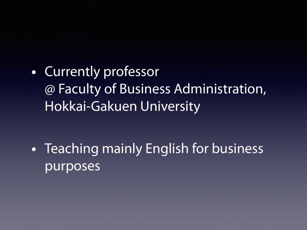 • Currently professor  @ Faculty of Business A...