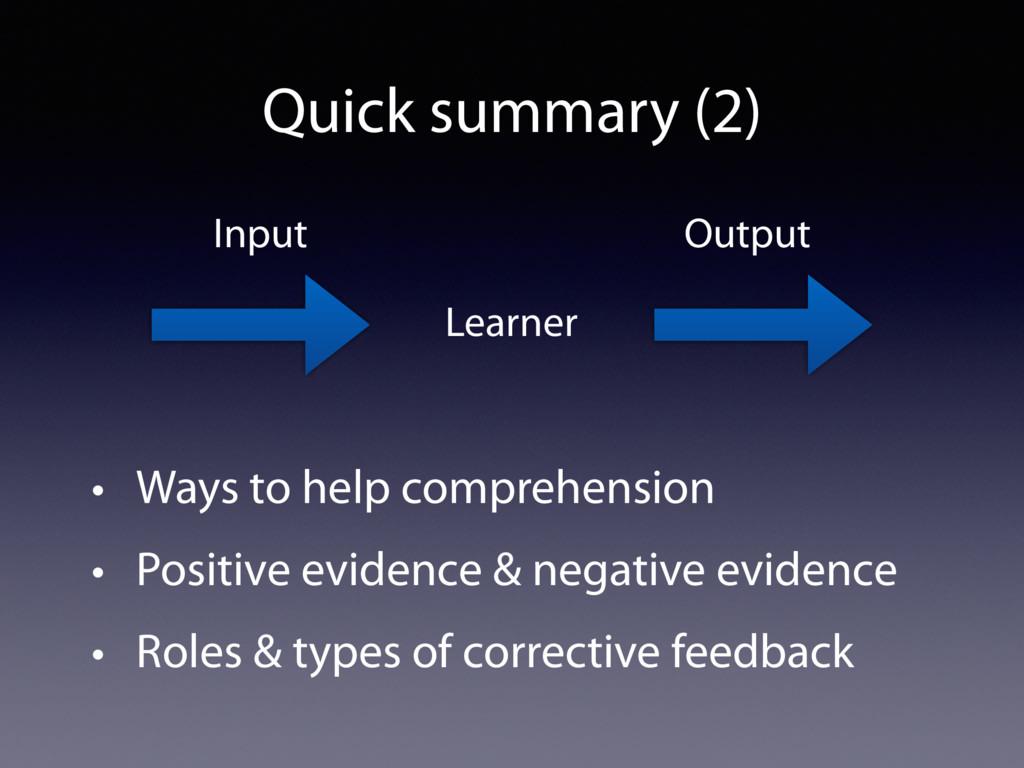 • Ways to help comprehension • Positive evidenc...