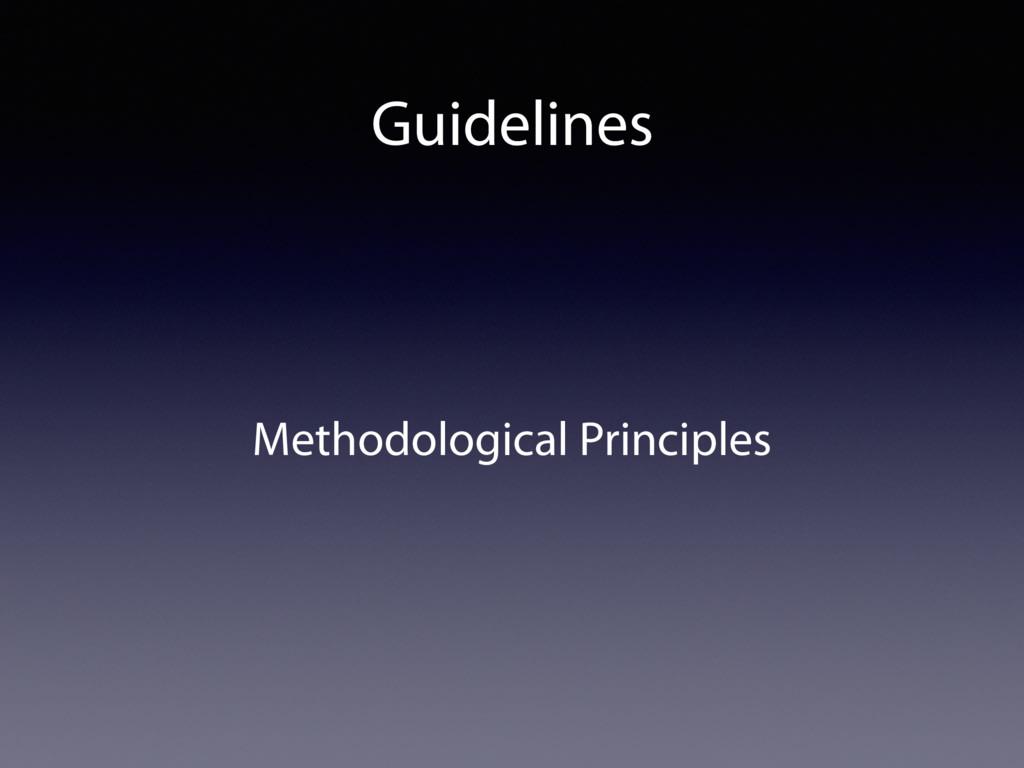 Guidelines Methodological Principles