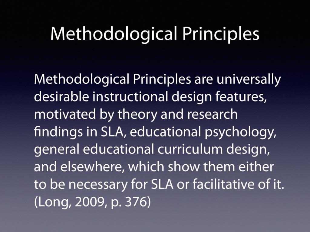 Methodological Principles Methodological Princi...