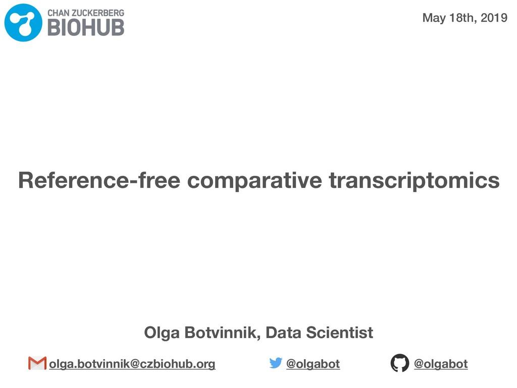 Reference-free comparative transcriptomics Olga...