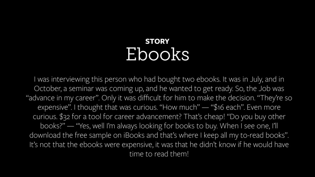 Ebooks STORY I was interviewing this person who...