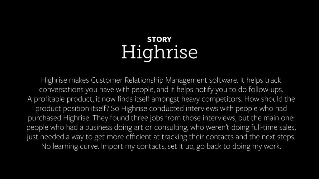 Highrise STORY Highrise makes Customer Relation...