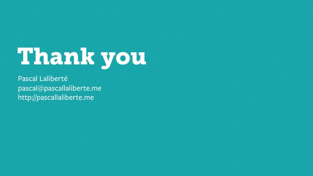 Thank you Pascal Laliberté pascal@pascallaliber...