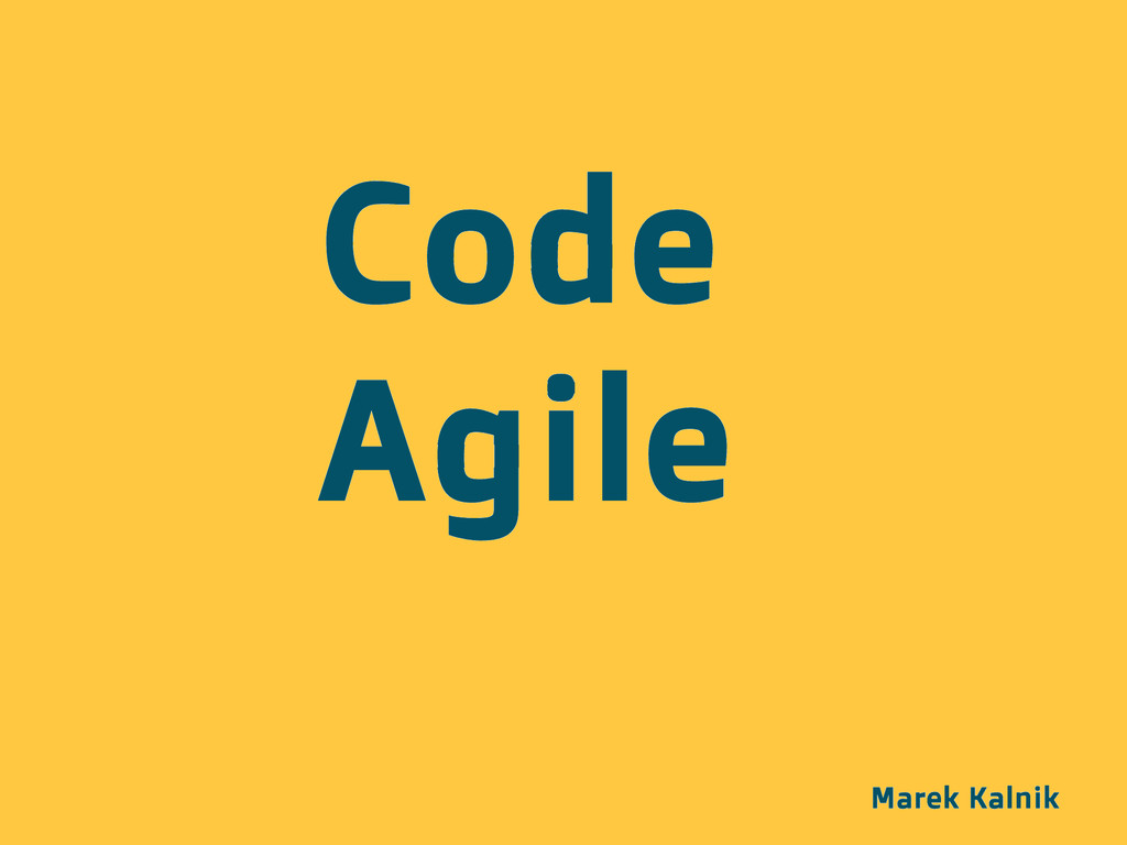Marek Kalnik Code Agile
