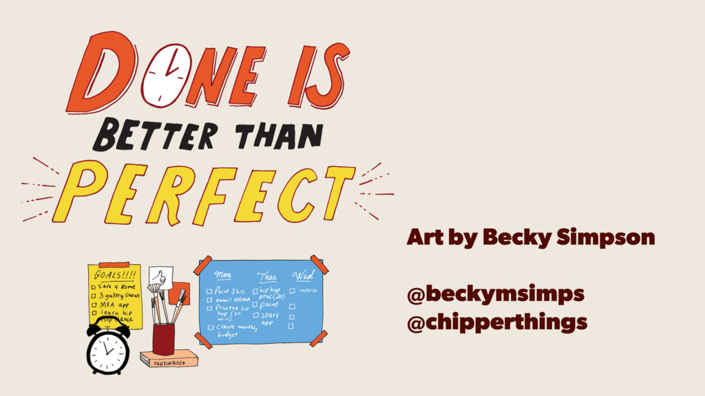 Art by Becky Simpson @beckymsimps @chipperthings