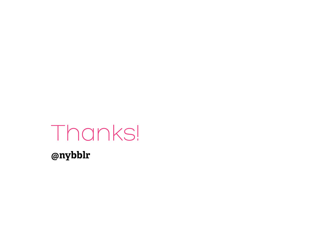 Thanks! @nybblr