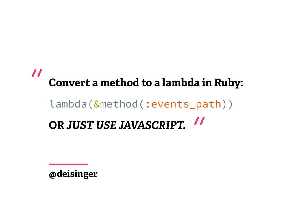 Convert a method to a lambda in Ruby: lambda(&m...